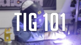 TIG Welding 101: An All Inclusive Introduction to GTAW