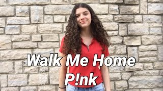 Walk Me Home—P!nk (ASL/PSE COVER) Sign Language Video
