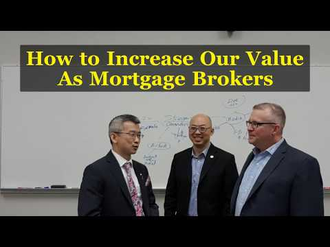 How to 👆 Increase Our 💎 Value as Mortgage 🤵 Brokers