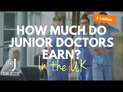 How Much Do Junior Doctors Earn In The UK? | Real Figures!