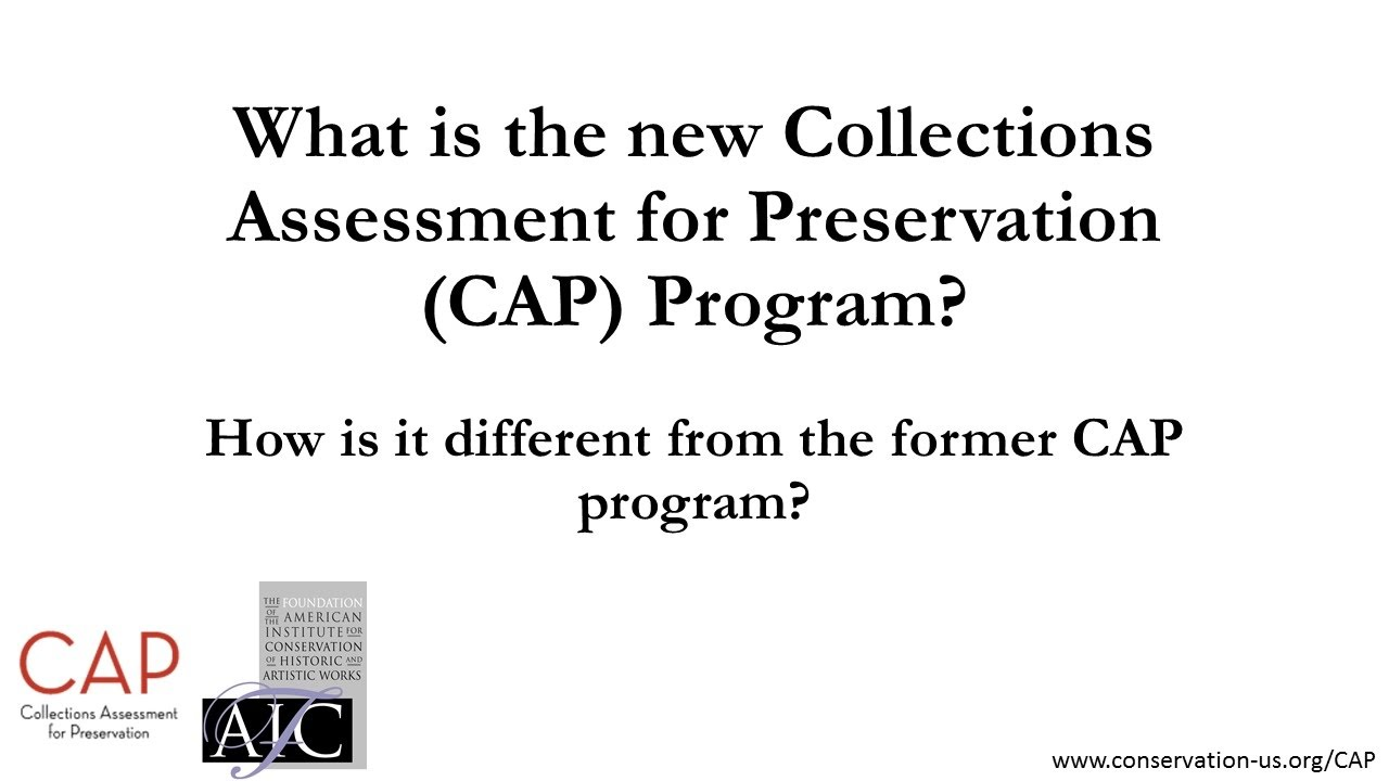 What is the Conservation Assessment for Preservation (CAP) Program ... e1710b331e4