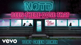 NOTD Ft. Tove Stryke - Been There Done That (Toby Green Remix) image