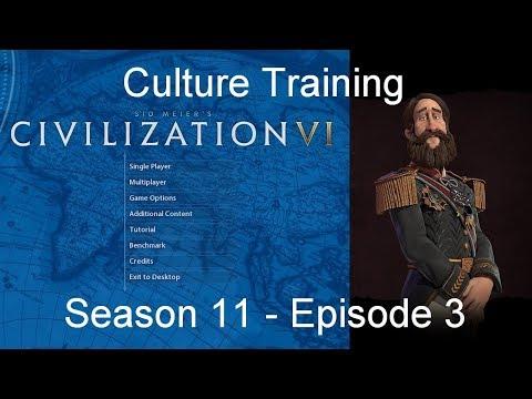 Civilization 6: Culture Training - Season 11 Episode 3
