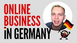 How to Start an Online Business if you are German (+3 Advantages You Have To Dominate the Market)