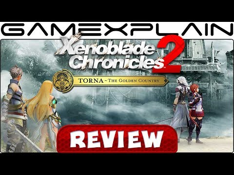 Xenoblade Chronicles 2: Torna - The Golden Country Review Thread