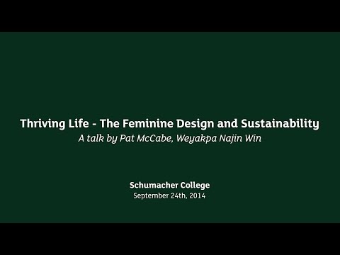 Earth Talk: Thriving Life - The Feminine Design and Sustainability