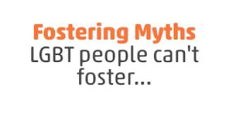 Fostering myths - LGBT people can't foster... thumbnail