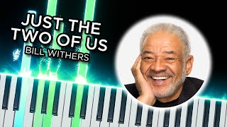 Just The Two Of Us (Bill Withers) - [SYNTHESIA PIANO TUTORIAL]