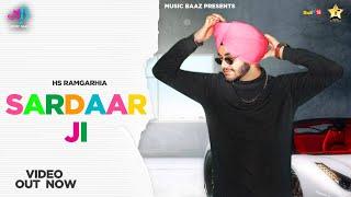 Sardaar Ji (Full Video) HS Ramgarhia | Latest Punjabi Songs 2020 | Music Baaz | Feelings Song