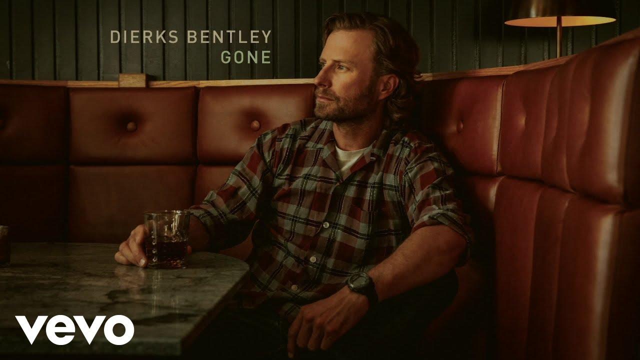 Download Dierks Bentley - Gone (Official Audio)