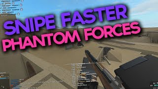 HOW TO SNIPE FASTER in PHANTOM FORCES... (roblox)