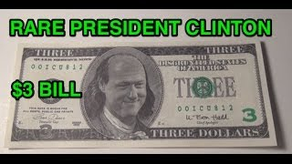 RARE Bill Clinton Three Dollar Bill