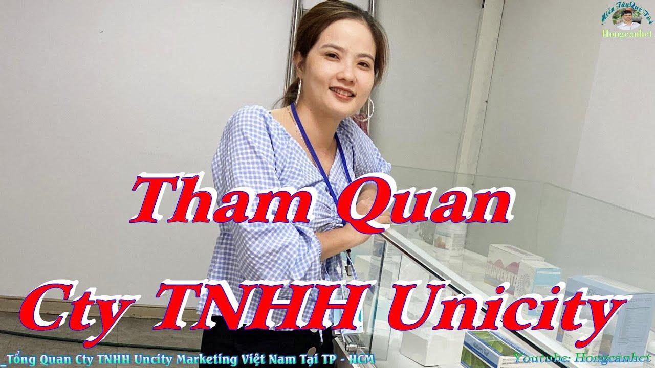 Tổng Quan Cty TNHH Uncity Marketing Việt Nam Tại TP   HCM