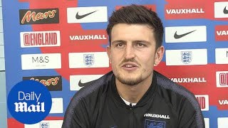 'We're going to play with no fear' Harry Maguire in press conference