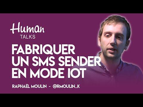 Fabriquer un SMS Sender en mode IOT par Raphaël Moulin