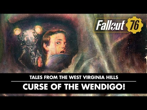 Fallout 76 – Tales from The West Virginia Hills: Curse of the Wendigo! Video thumbnail