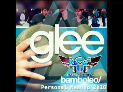 DJ Ray Figueroa MR FLOW--Glee---PERSONAL MASHUP