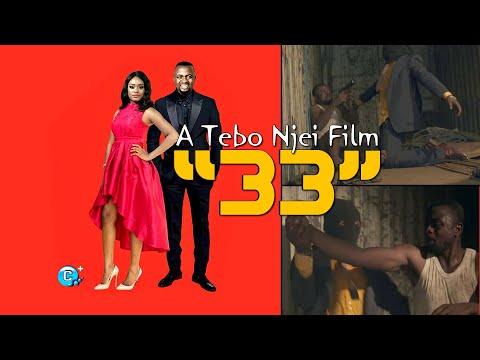 "Latest Cameroonian Full Movie | ""33"" starring Nchifor Valery"