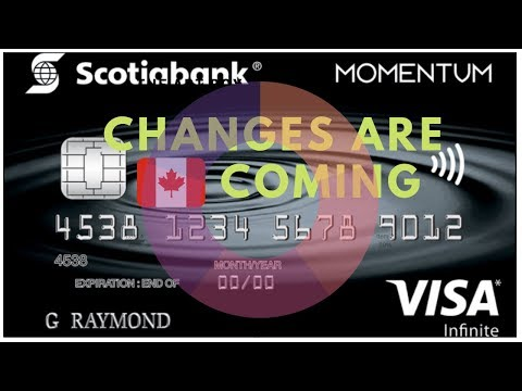 Leaked  - Changes Are Coming to the Scotiabank Momentum Visa Infinite Credit Card