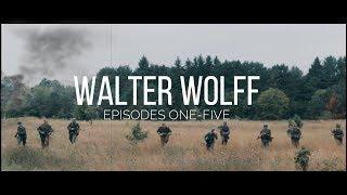WW2 Short Film- Walter Wolff.  Full season Part 1. Ep.1-5. Gunshot Sound Effect.