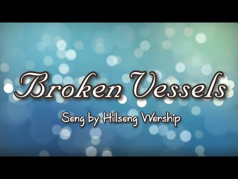 Download Broken Vessel (Amazing Grace) by Hillsong Worship with Lyrics