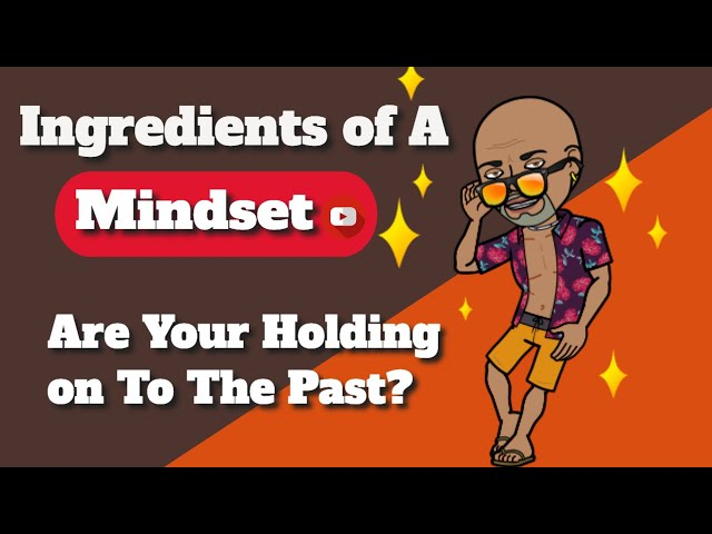 Are You Holding on To The Past?  Let It Go!