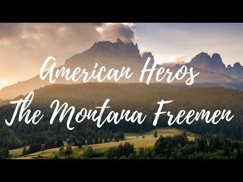 American Heros - The Montana Freemen (Part I)
