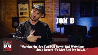 jon b working on are you still down 2pac record to live die in la 247hh exclusive
