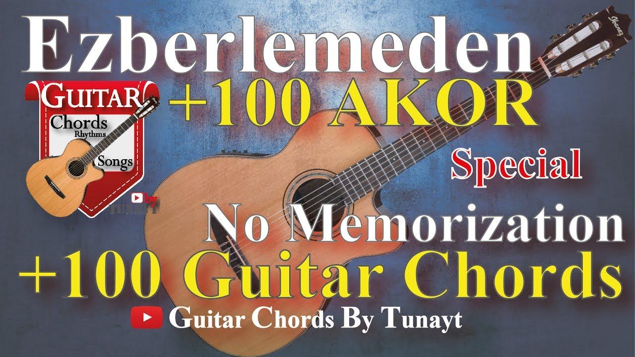 Ezberlemeden 100 Akor Minor 1. Bölüm 100 Chords Without Memorizing Part 1