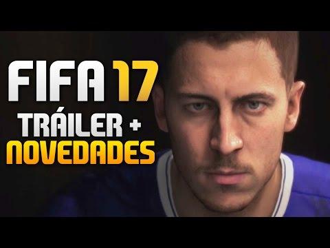 FIFA 17 TRÁILER OFICIAL | RESUMEN NOVEDADES OFICIALES | REVEAL TRAILER