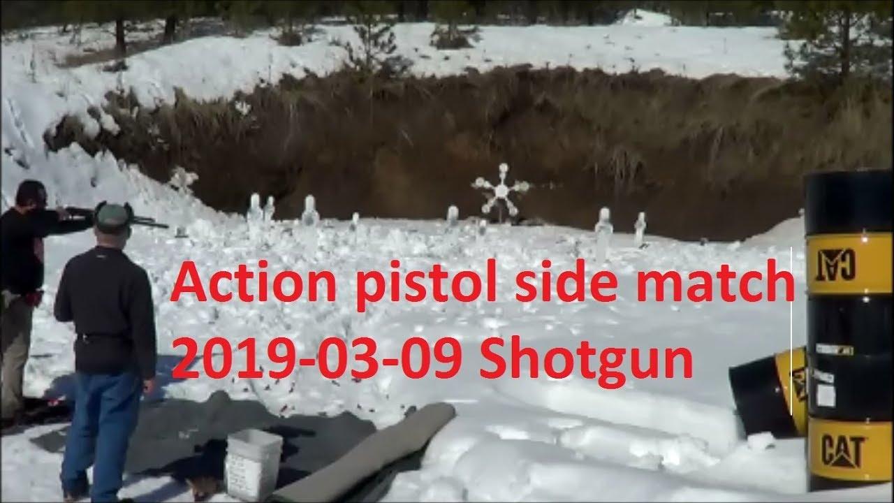 Action side match 2019-03-09 Shotgun