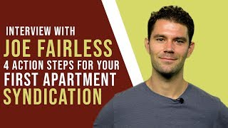 Joe Fairless Shares 4 Steps to Putting Together Apartment Syndication Deals BONUS New Book!
