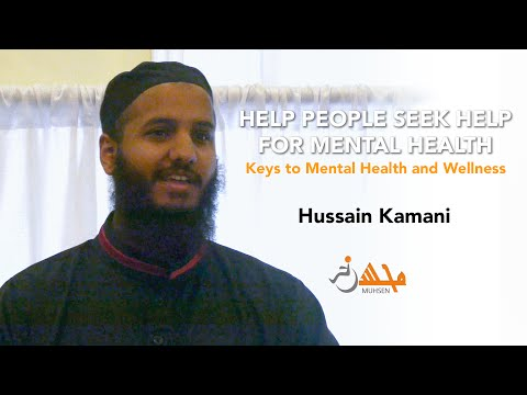 Help People Seek Help for Mental Health - Mufti Hussain Kamani - Muhsen