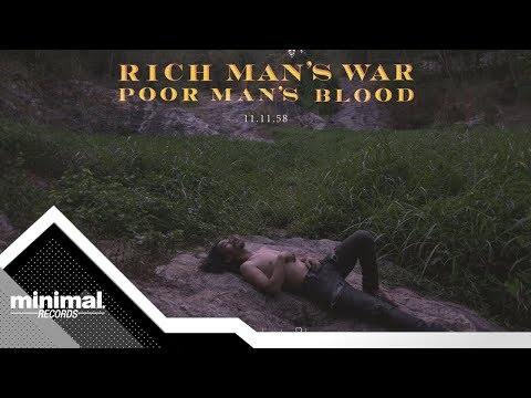 Solitude is Bliss - Rich Man's War Poor Man's Blood [Official MV]