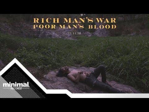 Solitude Is Bliss - Rich Man's War Poor Man's Blood [Official MV]