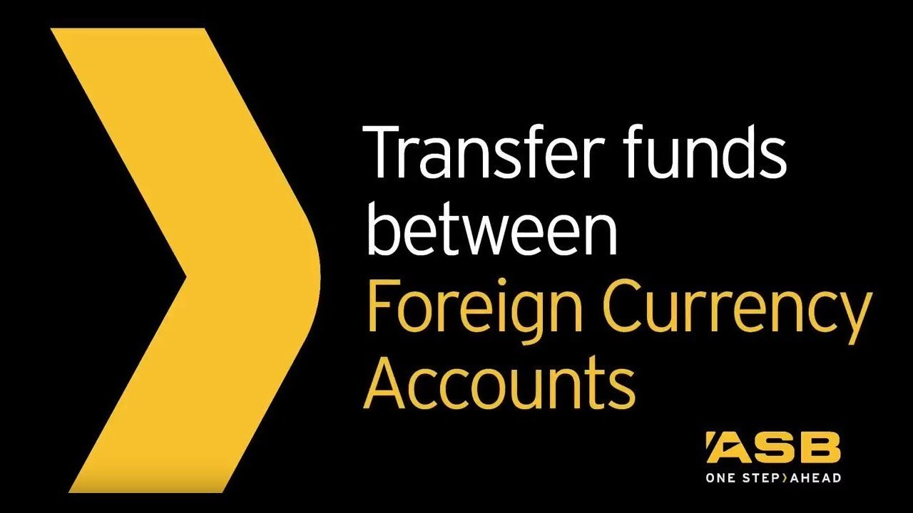 How To Transfer Funds Between Foreign Currency Accounts Asb