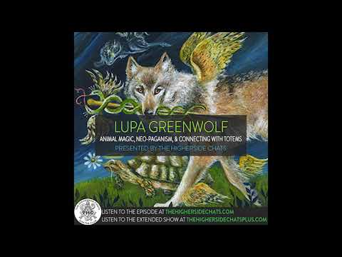 Lupa Greenwolf | Animal Magic, Neo-Paganism, & Connecting With Totems