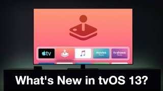 What's New in tvOS 13?