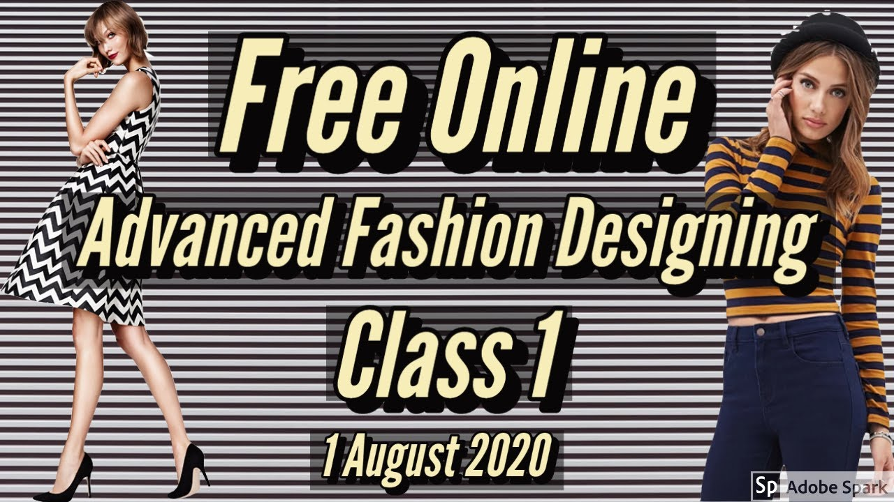 Free Online Advance Fashion Designing Class 1 Elements Of Fashion Design Topic Line Youtube