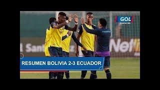 Bolivia vs Ecuador (2-3): resumen del partido – Eliminatorias Sudamericanas