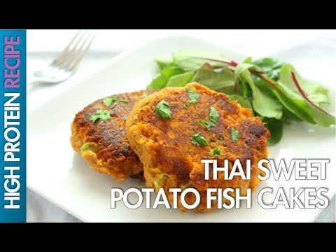High Protein Recipes: How To Make Thai Sweet Potato Fish Cakes