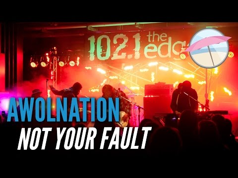 AWOLNATION  Not Your Fault  at the Edge