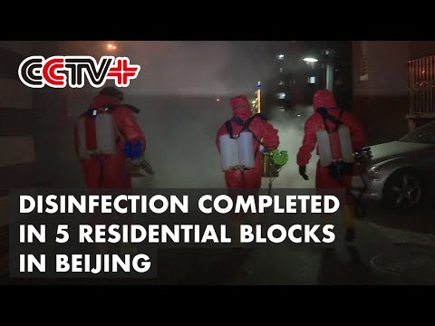 Full Disinfection Completed in 5 Residential Compounds in Beijing