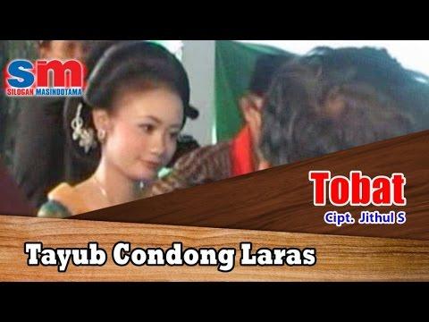 Tayub Condong Laras - Tobat