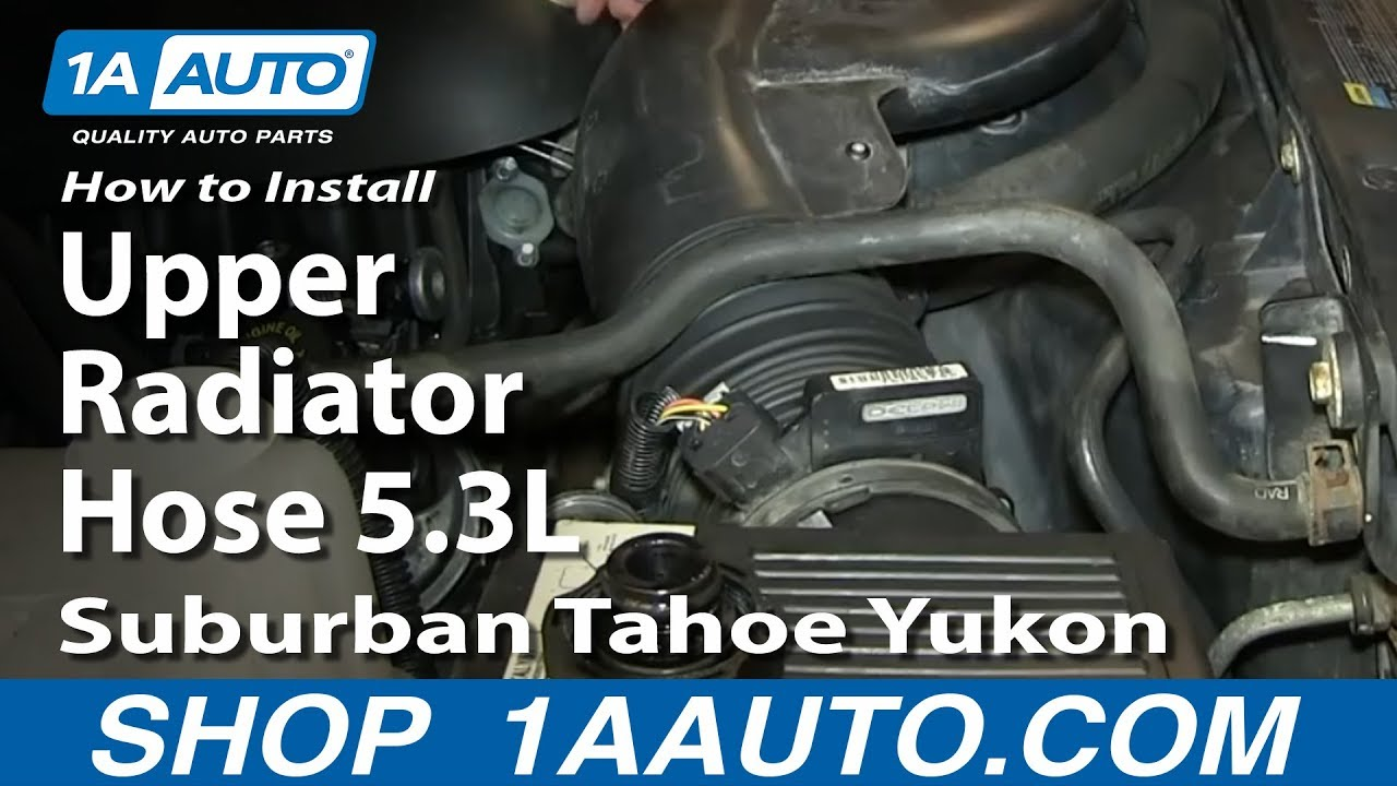 how to install replace upper radiator hose 5 3l silverado