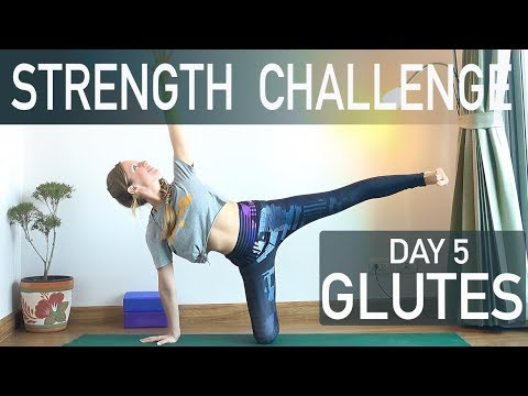 day 5 5 day strength yoga challenge  glute exercises