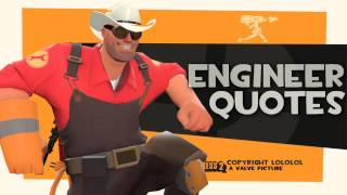 TF2: Engineer quotes [2013 download link]