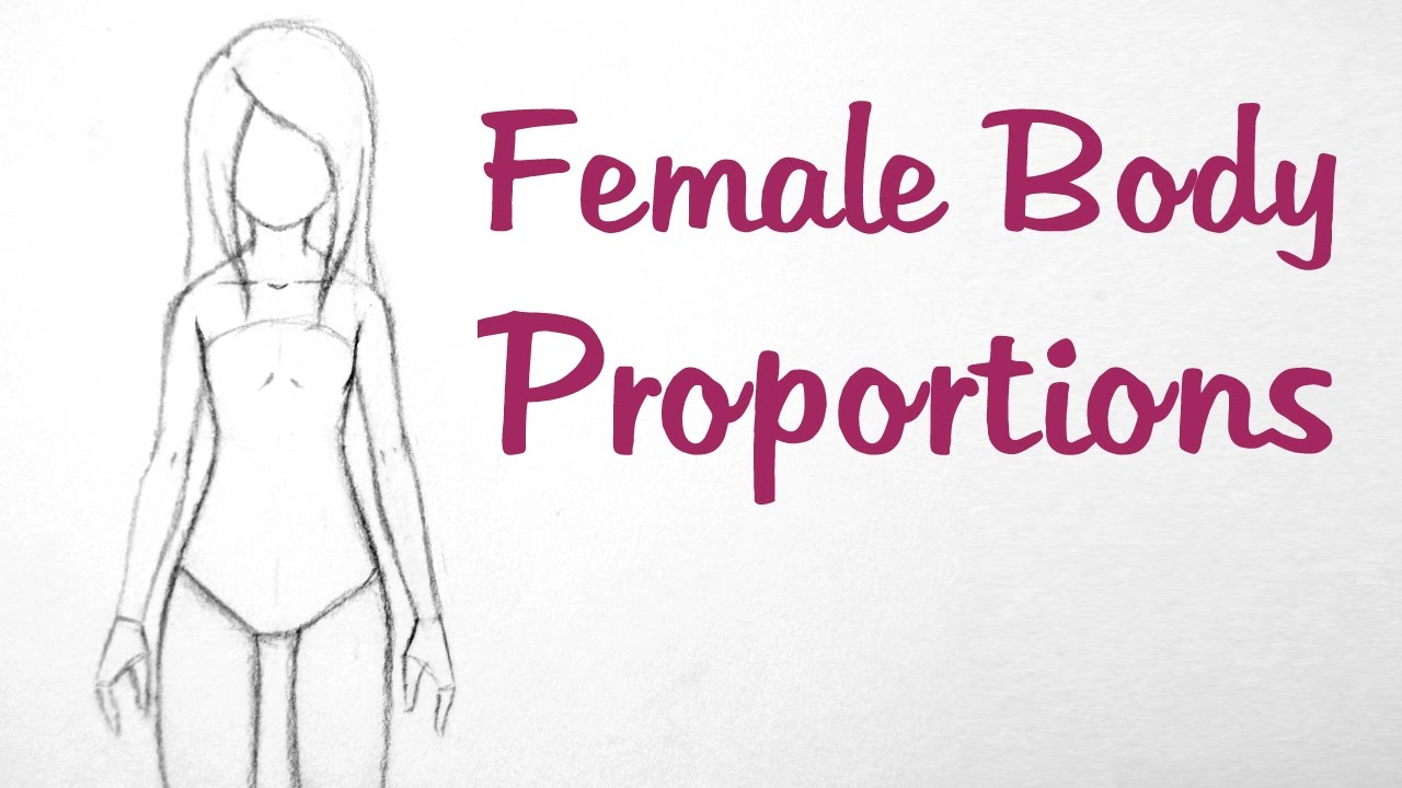 How to draw manga female body proportions youtube