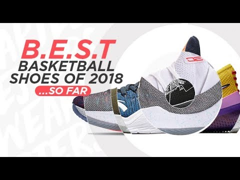 best-basketball-shoes-of-2018...-so-far