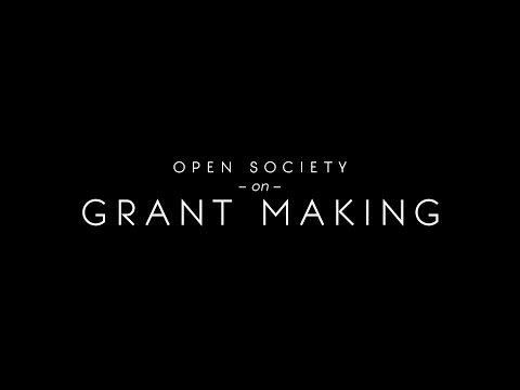 Open Society on Grant Making
